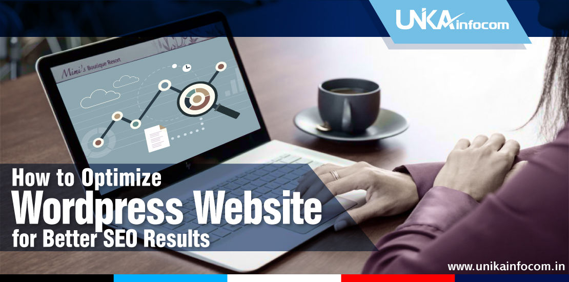 How to Optimize Wordpress Website for Better SEO Results