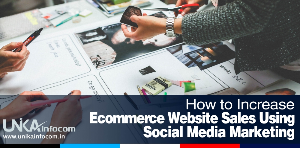 How to Increase Ecommerce Website Sales Using Social Media Marketing