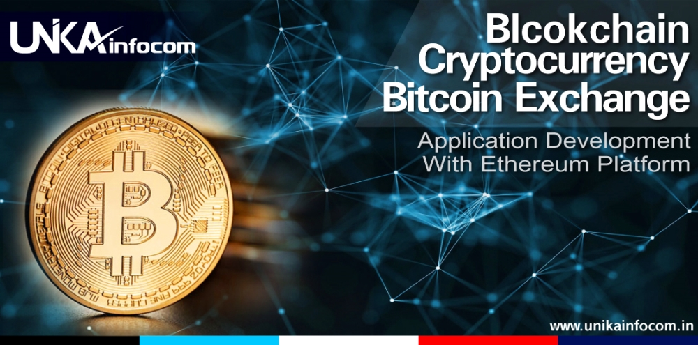 Blockchain, Cryptocurrency, Bitcoin Exchange Application Development with Ethereum Platform
