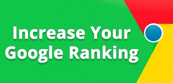 Tips to Increase Google Ranking of Your Website 2019