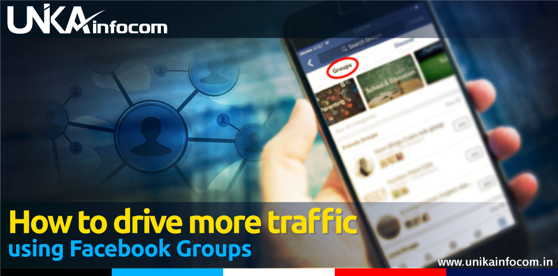 How to increase more traffic using Facebook Groups